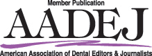 Member Publication of American Association of Dental Editors & Journalists