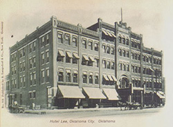 The Lee Hotel in Oklahoma City, later the Lee-Huckins Hotel, as it looked in the early 1900s.
